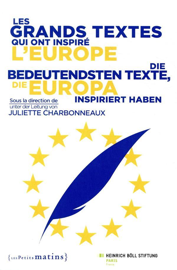 LES GRANDS TEXTES QUI ONT INSPIRE L'EUROPE