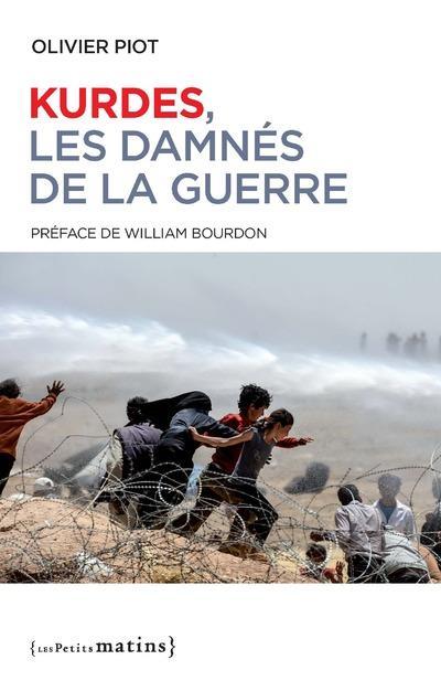 KURDES, LES DAMNES DE LA GUERRE