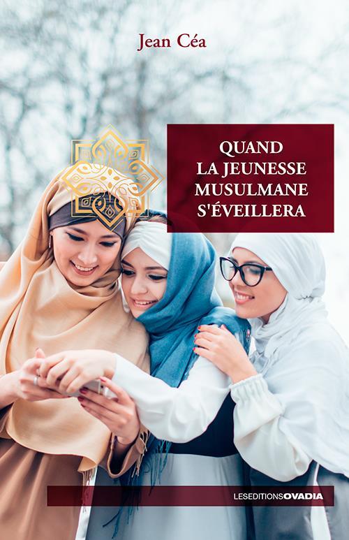 QUAND LA JEUNESSE MUSULMANE S EVEILLERA