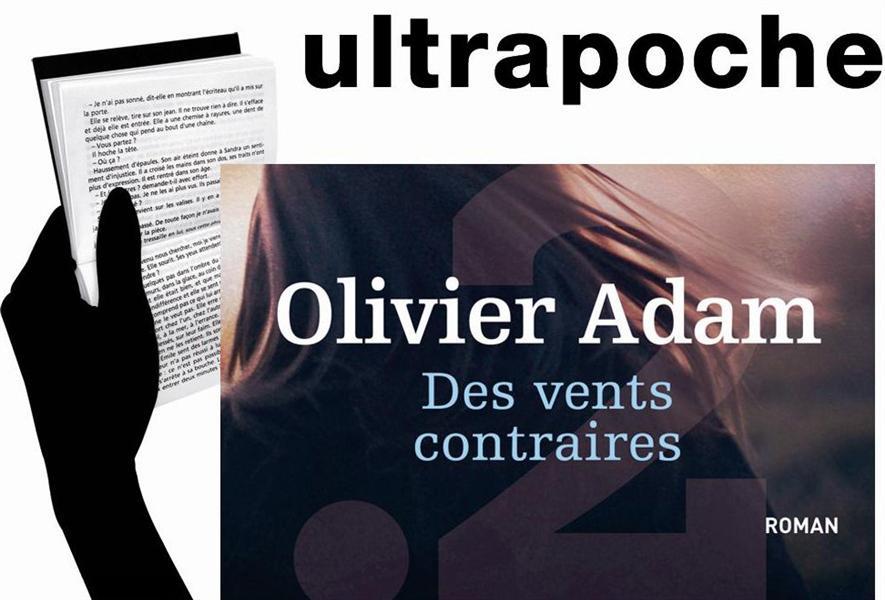 DES VENTS CONTRAIRES ADAM OLIVIER POINTDEUX