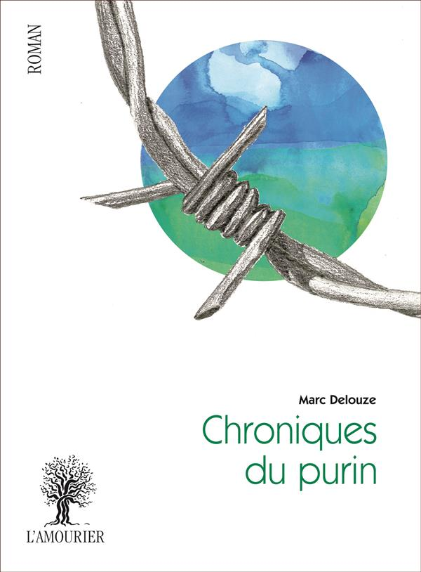 CHRONIQUES DU PURIN DELOUZE MARC Amourier