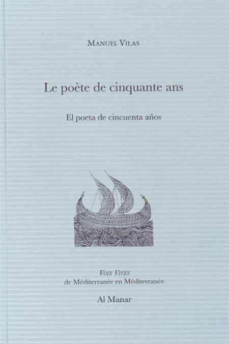 Le poète de cinquante ans El poeta de cincuenta anos