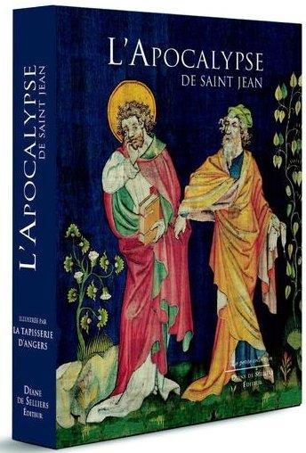 L'APOCALYPSE DE SAINT JEAN - ILLUSTREE PAR LA TAPISSERIE D'ANGERS  D. de Selliers