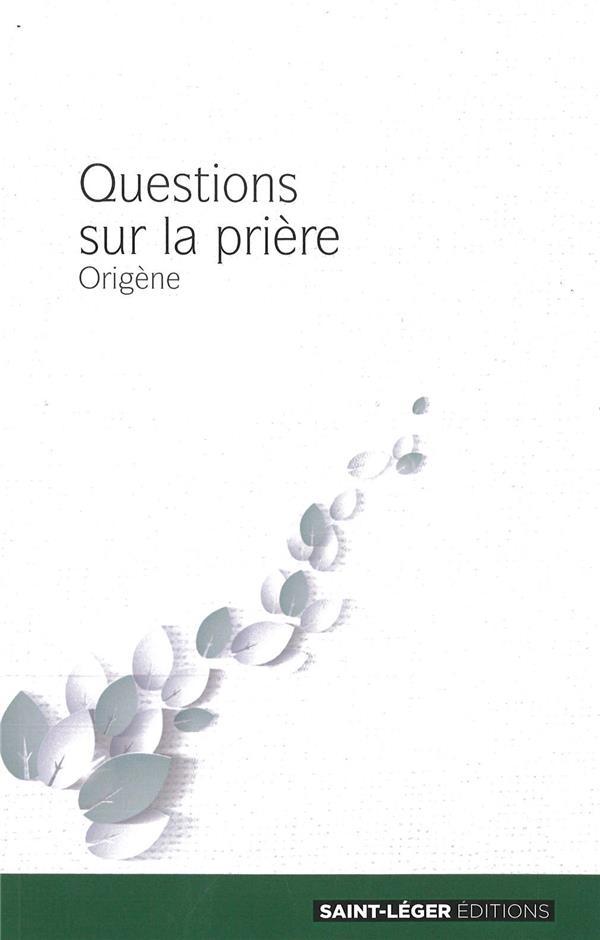 QUESTIONS SUR LA PRIERE