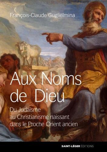 AUX NOMS DE DIEU