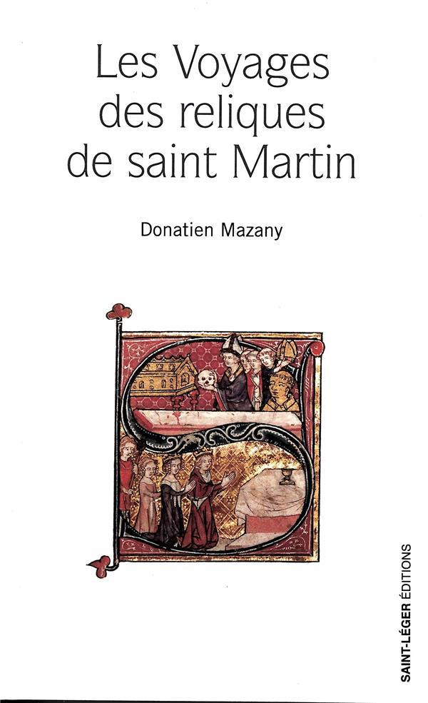 LES VOYAGES DES RELIQUES DE SAINT MARTIN