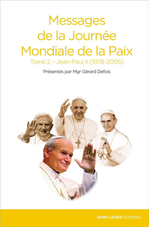 MESSAGES DE LA PAIX T.2  -  JEAN PAUL II