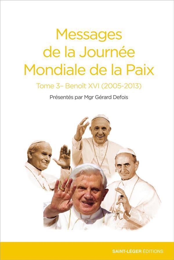 MESSAGES DE LA PAIX T.3  -  BENOIT XVI