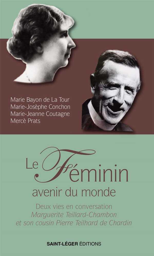 LE FEMININ, AVENIR DU MONDE