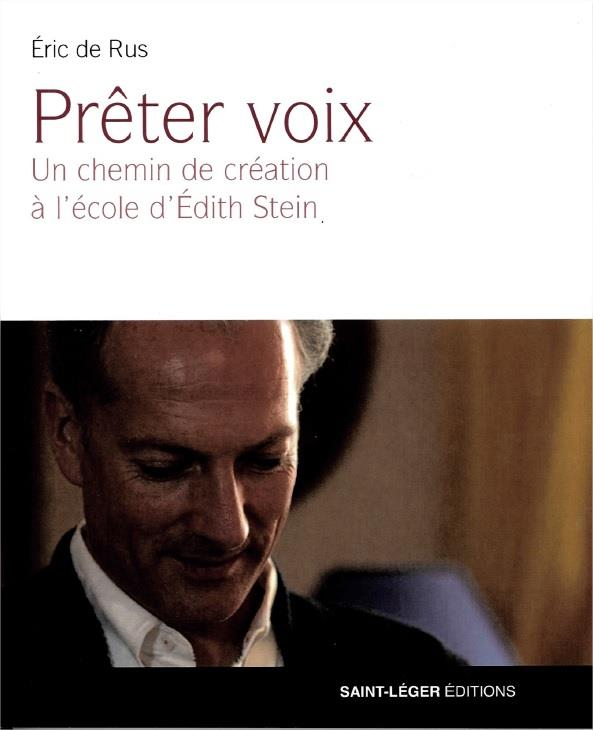 PRETER VOIX  -  LA VOCATION DE L'INTERPRETE A L'ECOLE D'EDITH STEIN