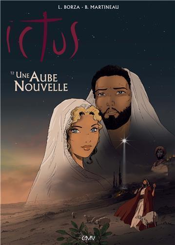 Ictus Une aube nouvelle Vol.2