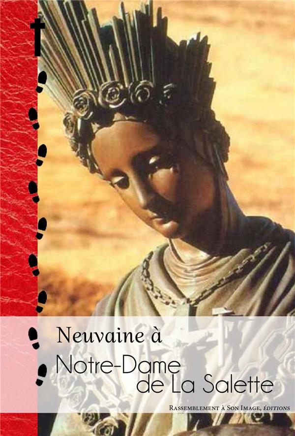 NEUVAINE A NOTRE-DAME DE LA SALETTE