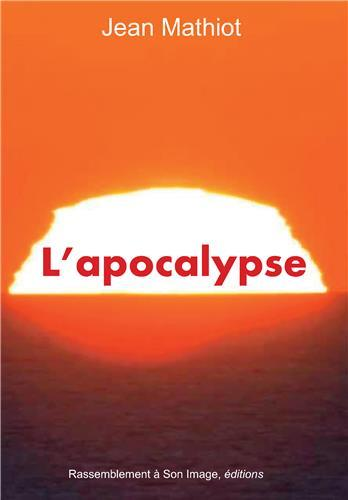 l'apocalypse selon les saints