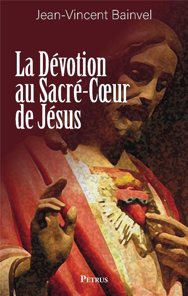 LA DEVOTION AU SACRE-COEUR DE JESUS