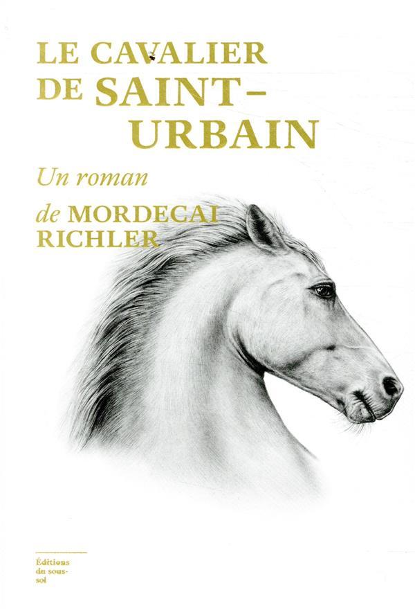 LE CAVALIER DE SAINT URBAIN