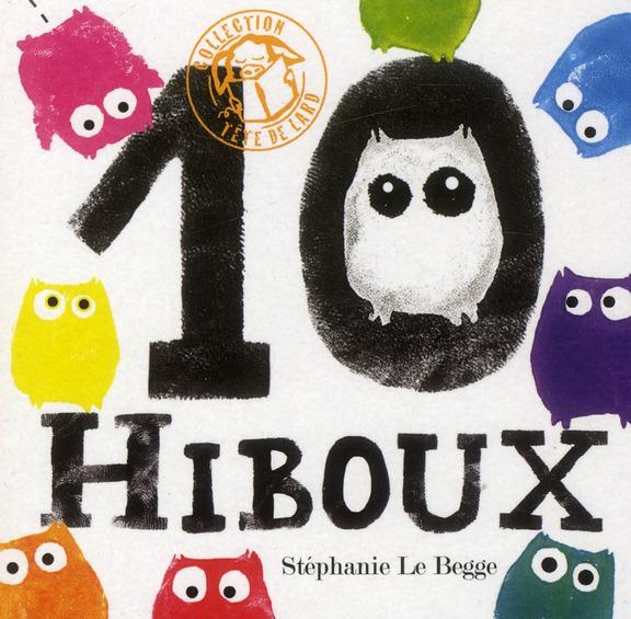 10 HIBOUX LE BEGGE, STEPHANIE T. Magnier