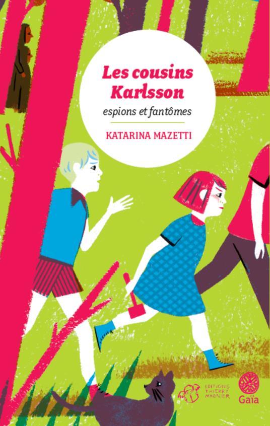 LES COUSINS KARLSSON TOME 1 - MAZETTI KATARINA T. Magnier
