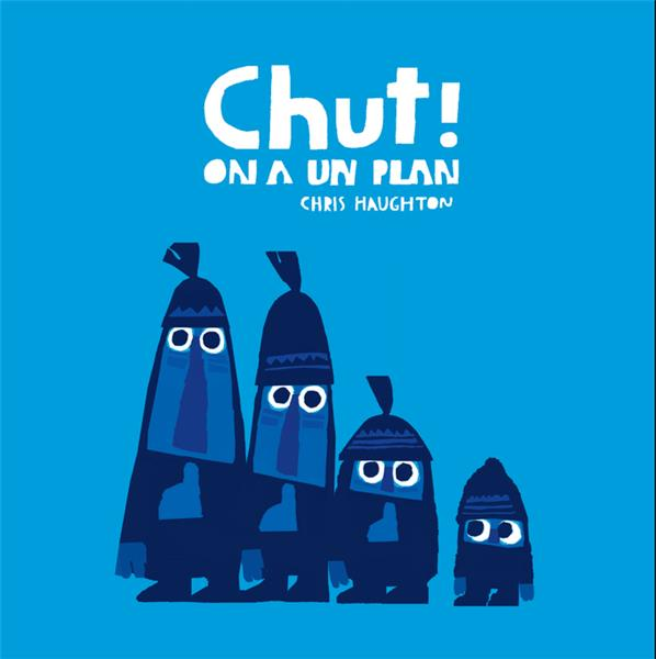 CHUT ! ON A UN PLAN-TOUT CARTO HAUGHTON CHRIS THIERRY MAGNIER