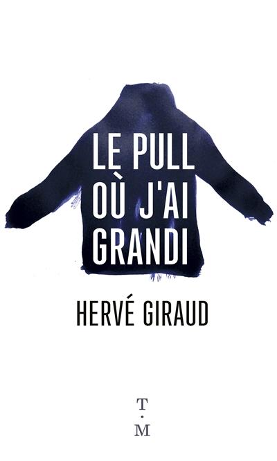 LE PULL OU J'AI GRANDI