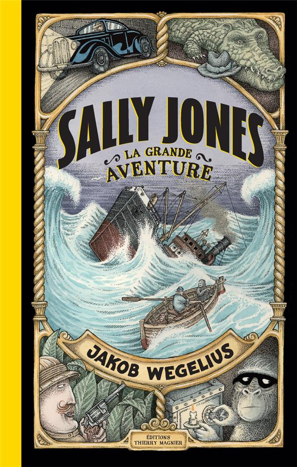 SALLY JONES, LA GRANDE AVENTURE Wegelius Jakob T. Magnier