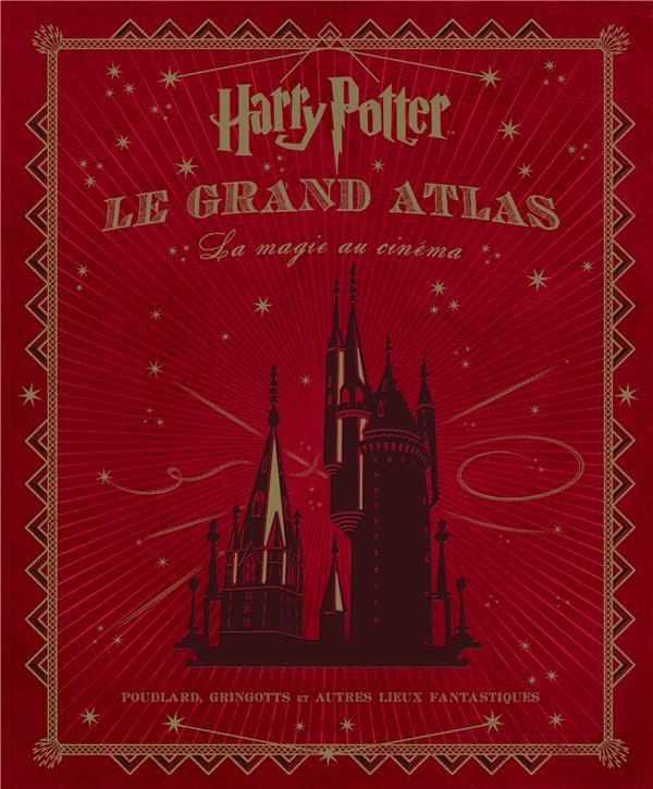 HARRY POTTER     LE GRAND ATLAS     LA MAGIE AU CINEMA