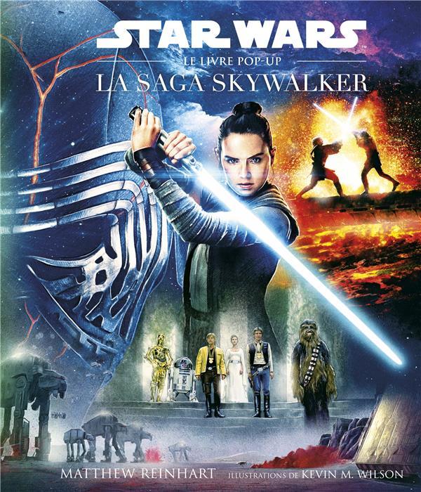 STAR WARS  -  LA SAGA SKYWALKER  -  LE LIVRE POP-UP REINHART, MATTHEW HUGINN MUNINN