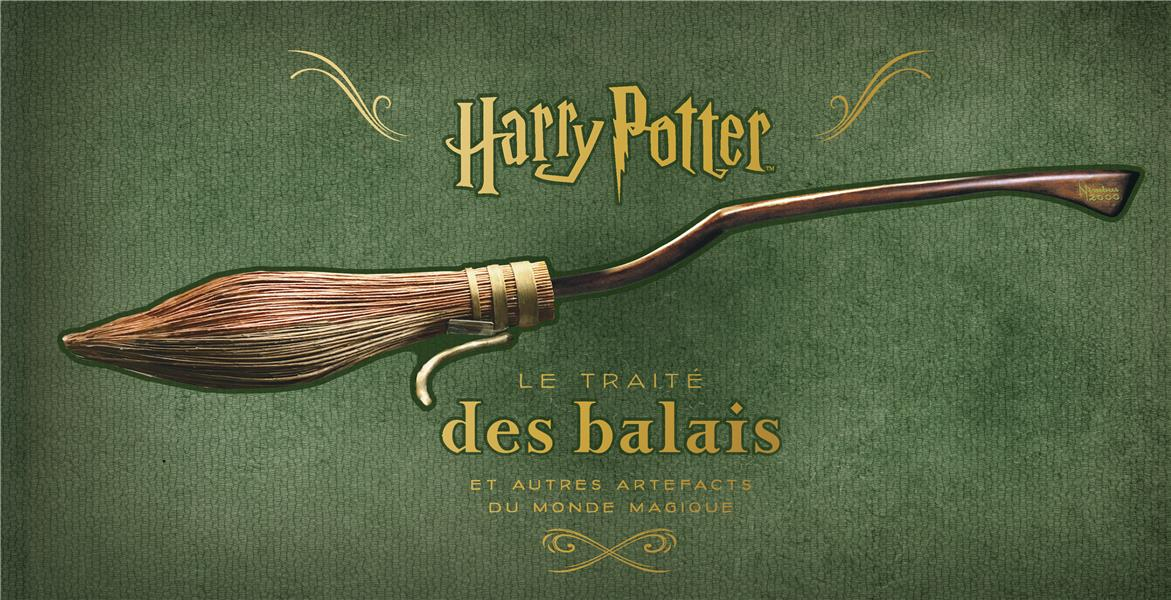 HARRY POTTER  -  LE TRAITE DES BALAIS