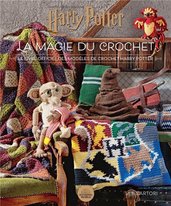 HARRY POTTER CRAFTBOOK - HARRY POTTER : LA MAGIE DU CROCHET SARTORI, LEE HUGINN MUNINN