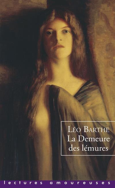 LA DEMEURE DES LEMURES BARTHE LEO LA MUSARDINE