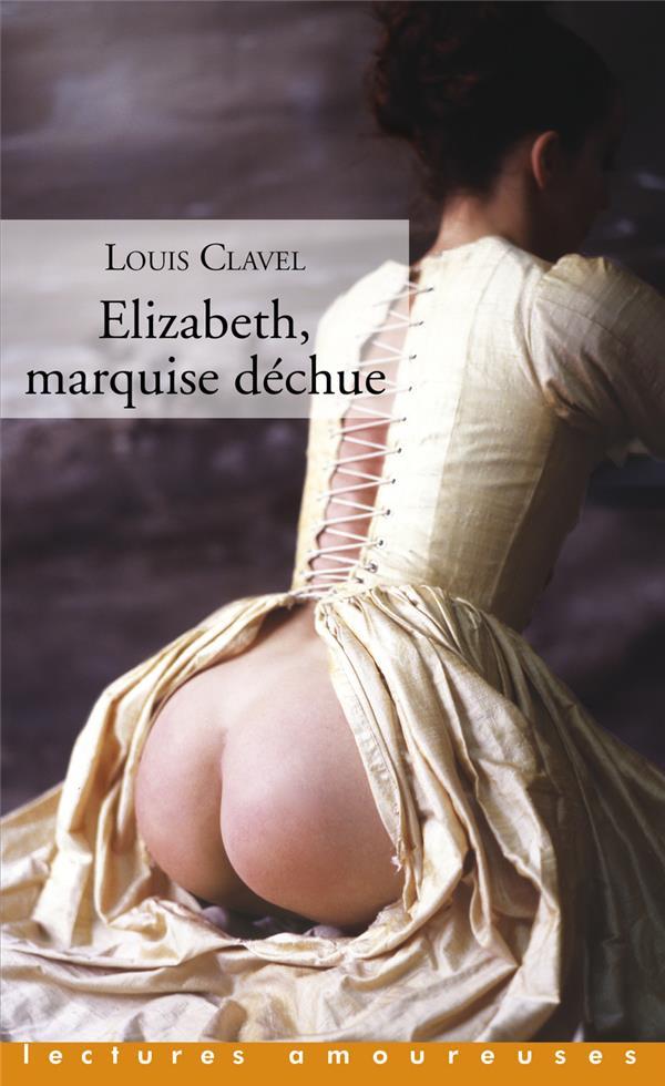 ELIZABETH, MARQUISE DECHUE