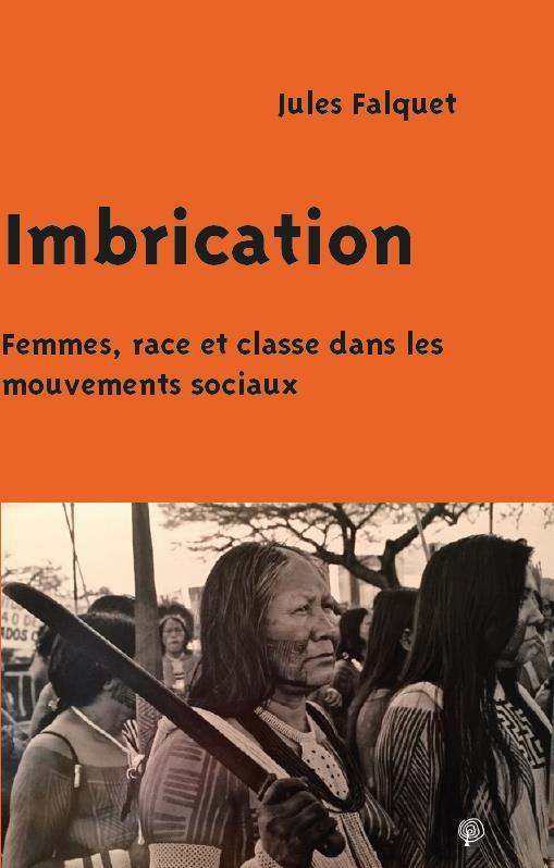 IMBRICATION  -  FEMMES, RACE ET CLASSE DANS LES MOUVEMENTS SOCIAUX