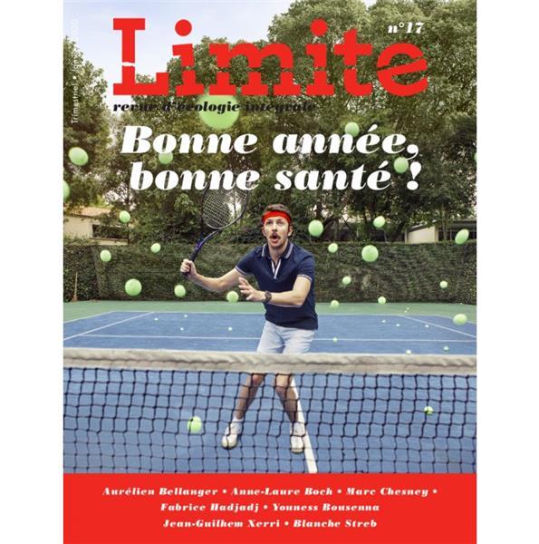 REVUE LIMITE N.17  -  BONNE SANTE, BONNE ANNEE !