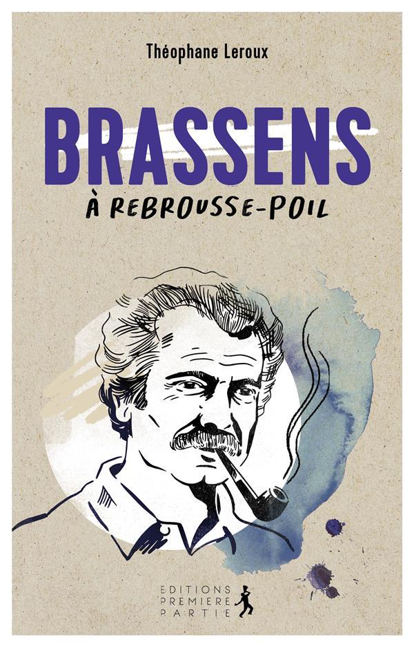 BRASSENS A REBROUSSE-POIL