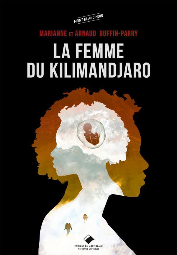 LA FEMME DU KILIMANDJARO BUFFIN-PARRY GLENAT