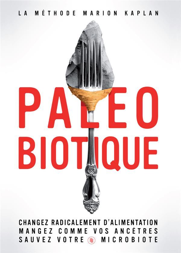 PALEOBIOTIQUE (LA)