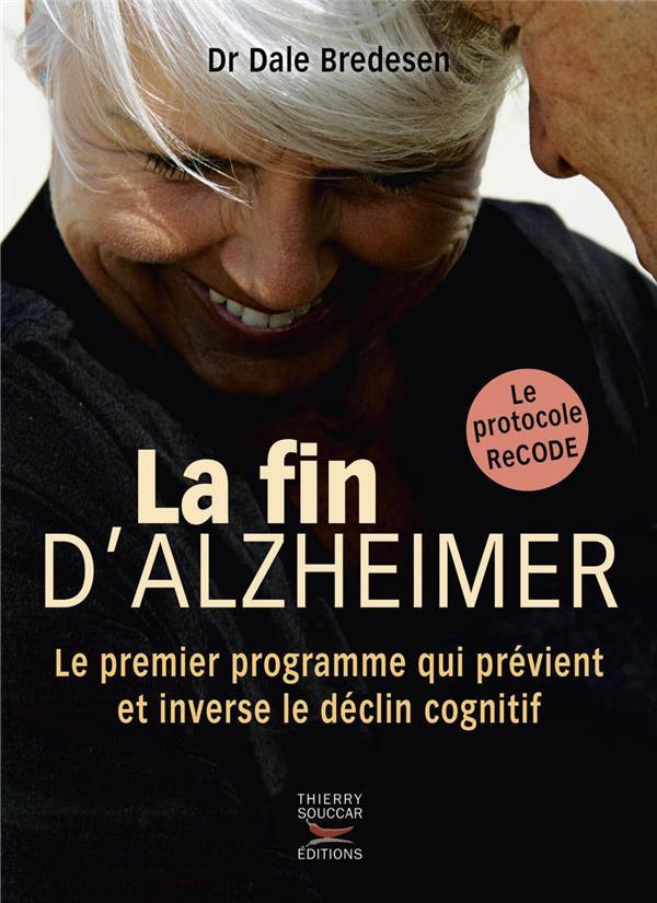 LA FIN D'ALZHEIMER  THIERRY SOUCCAR