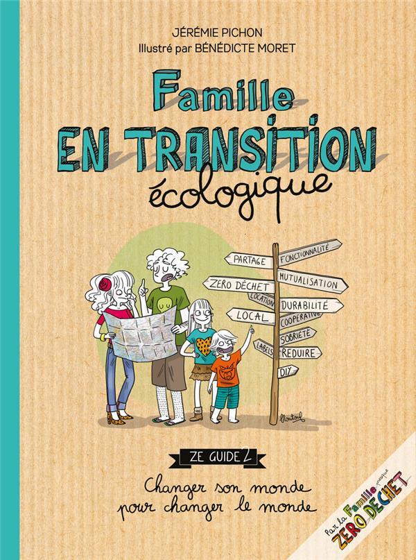 FAMILLE EN TRANSITION ECOLOGIQUE PICHON/MORET THIERRY SOUCCAR