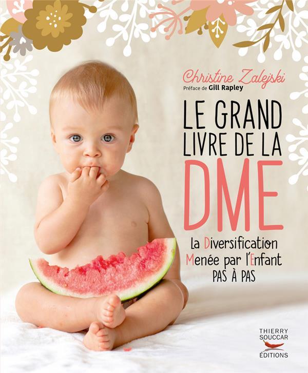 LE GRAND LIVRE DE LA DME  -  LA DIVERSIFICATION MENEE PAR L'ENFANT PAS A PAS ZALEJSKI/RAPLEY THIERRY SOUCCAR