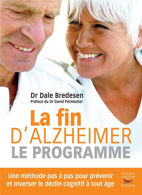 LA FIN D'ALZHEIMER : LE PROGRAMME