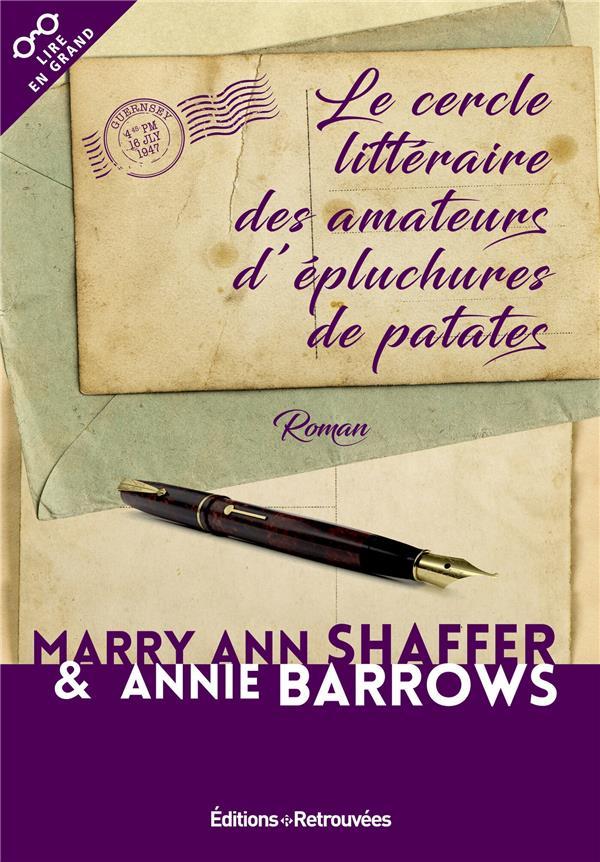 LE CERCLE LITTERAIRE DES AMATEURS D'EPLUCHURES DE PATATES SHAFFER/BARROWS RETROUVEES