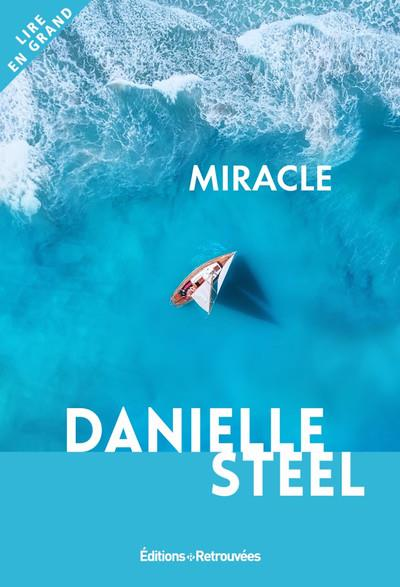 MIRACLE STEEL DANIELLE RETROUVEES