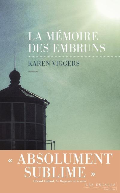 Viggers Karen - La mémoire des embruns
