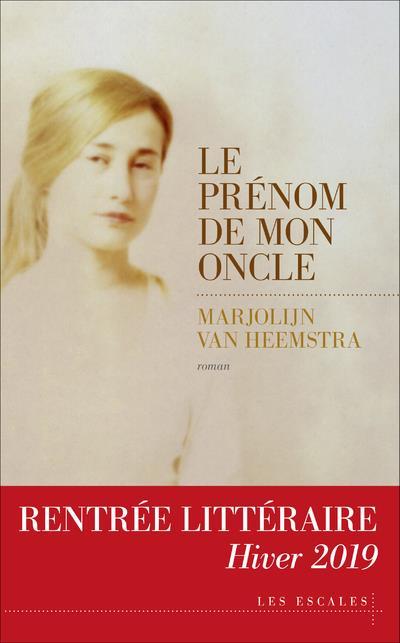 LE PRENOM DE MON ONCLE HEEMSTRA M V. LES ESCALES