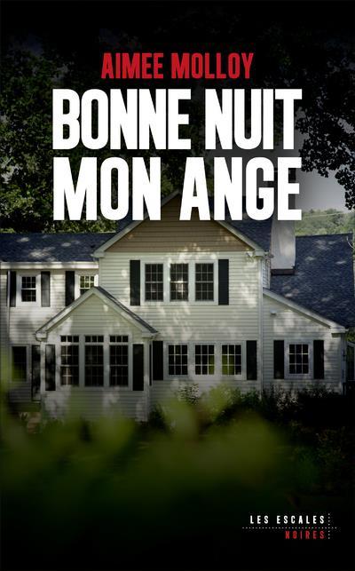 BONNE NUIT MON ANGE MOLLOY AIMEE NC