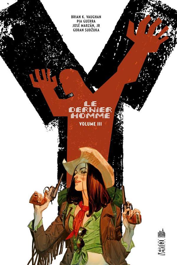 Y le dernier homme Les langues de feu L'odyssée d'Héro Alliance contre nature Entre filles Loin des yeux, près du coeur Vol.3 Sudzuka Goran Urban comics