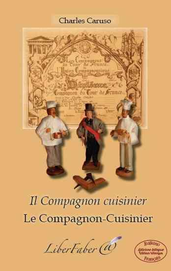 LE COMPAGNON-CUISINIERIL COMPAGNON CUISINIER CARUSO CHARLES LIBER FABER