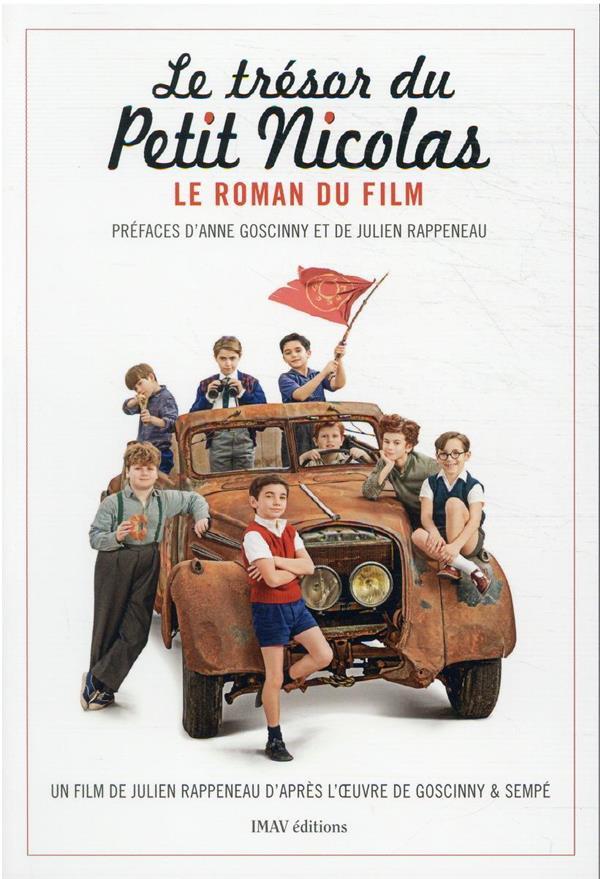 LE TRESOR DU PETIT NICOLAS : LE ROMAN DU FILM LEPETIT EMMANUELLE IMAV