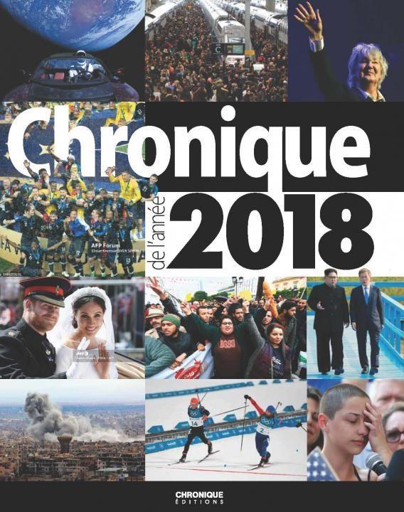 CHRONIQUE DE L'ANNEE 2018  CHRONIQUE
