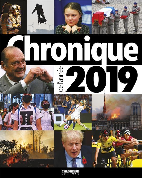 CHRONIQUE DE L'ANNEE 2019
