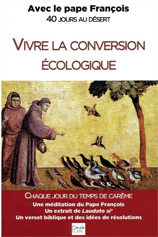 VIVRE LA CONVERSION ECOLOGIQUE